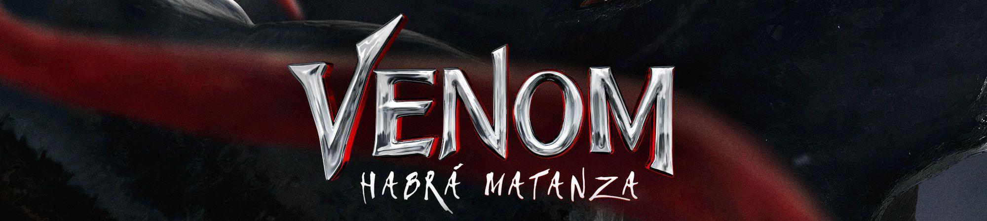 VENOM Habrá Matanza (Banner Superior)