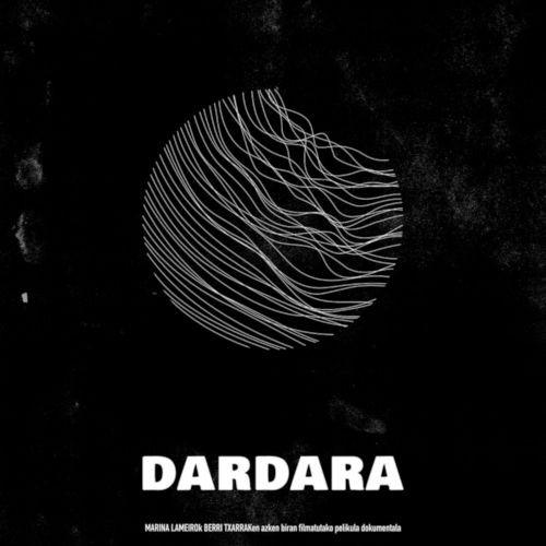 DARDARA Berri Txarrak (Donostia Cines Trueba)