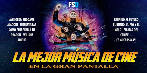 FSO: La mejor música de cine (estreno en Donostia - San Sebastián)