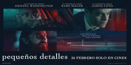 Pequeños detalles: Lo nuevo de Denzel Washington (estreno en Donostia - San Sebastián)